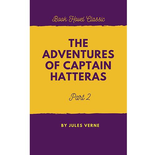 The Adventures of Captain Hatteras | Part-2
