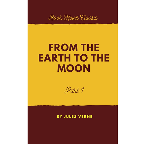 From the Earth to the Moon | Part-1