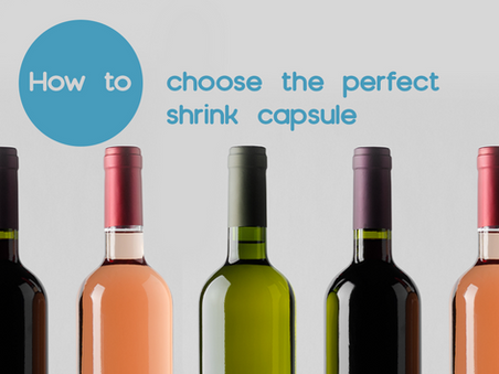 How to choose the correct Capsule for your bottle