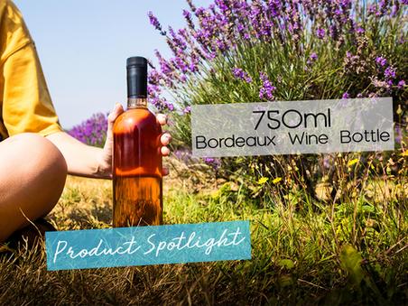Product Spotlight: The 750ml Bordeaux Wine Bottle