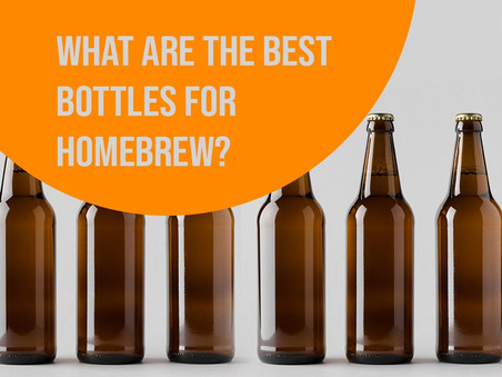 What are the best bottles for homebrew?