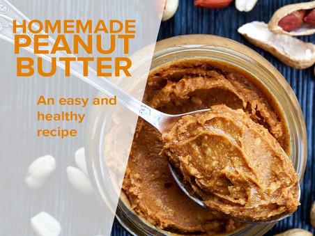 Healthy recipe: Homemade Peanut Butter