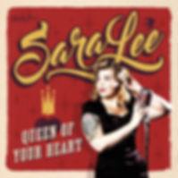 SaraLee - Queen of Your Heart CD