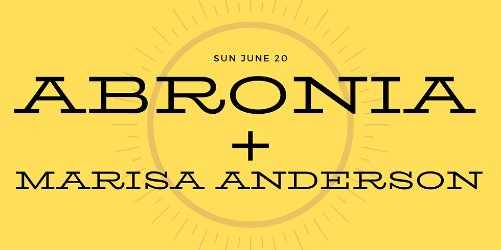 Sold Out... Abronia//Marisa Anderson