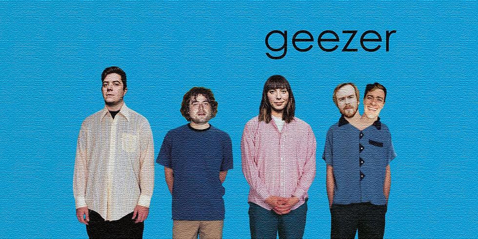 THREE NIGHTS WITH GEEZER (Weezer tribute)!