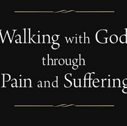 Walking With God Through Pain & Sufferin