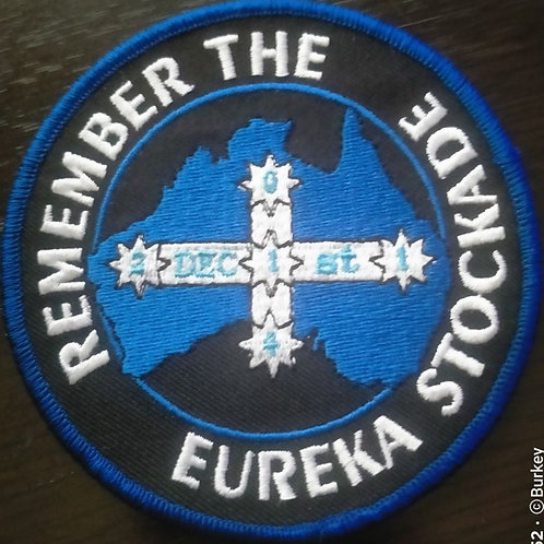 Remember the Eureka Stockade Patch