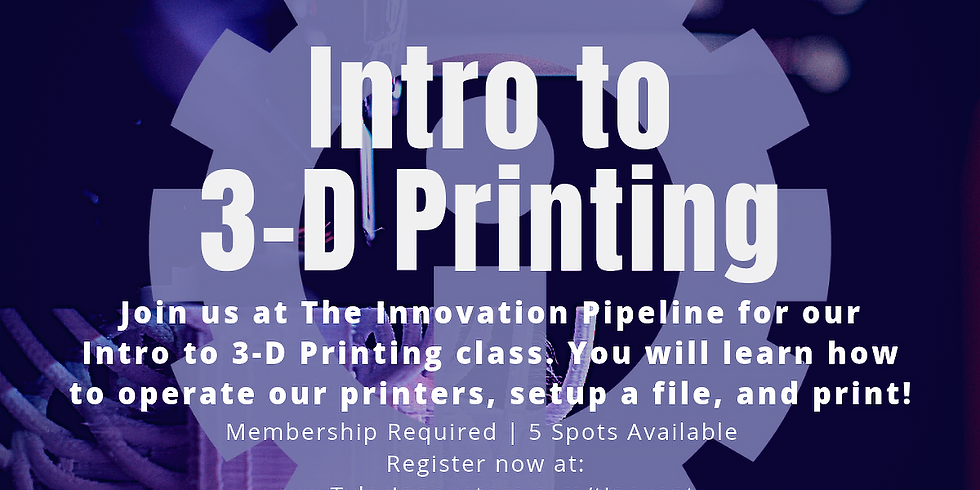 Intro to 3-D Printing