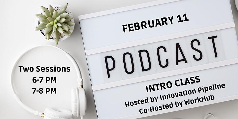 Podcast Intro Class