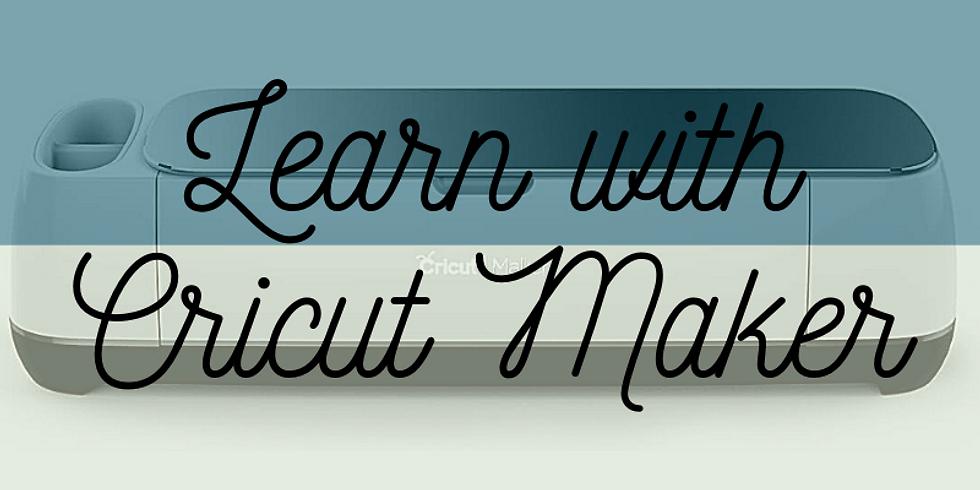 Learn with Cricut Maker