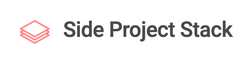 Side Project Stack