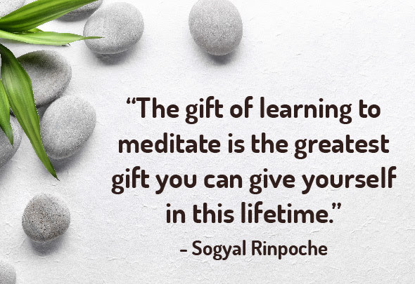 The gift of learning to meditate