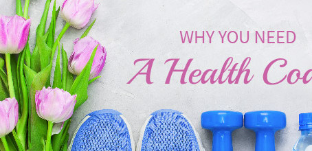 Why You Need a Health Coach