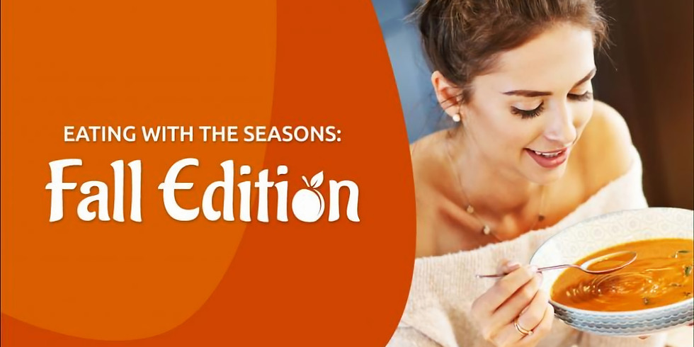 Eating With The Seasons: Fall Edition