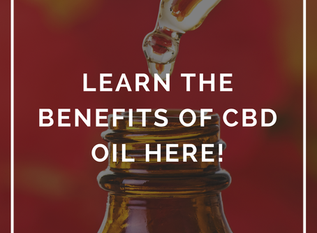Learn The Benefits Of CBD Oil Here!