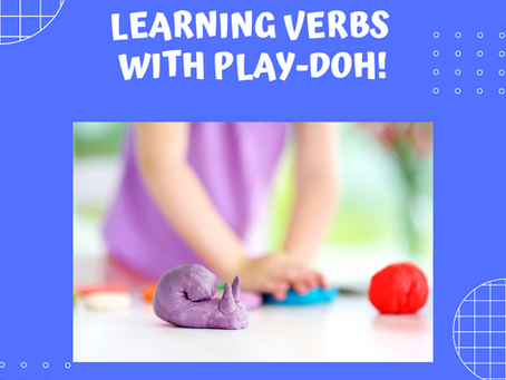 Learning Verbs with Play-Doh!