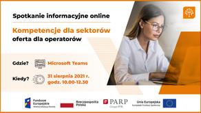 """Spotkanie informacyjne """"Kompetencje dla sektorów - oferta dla operatorów"""""""