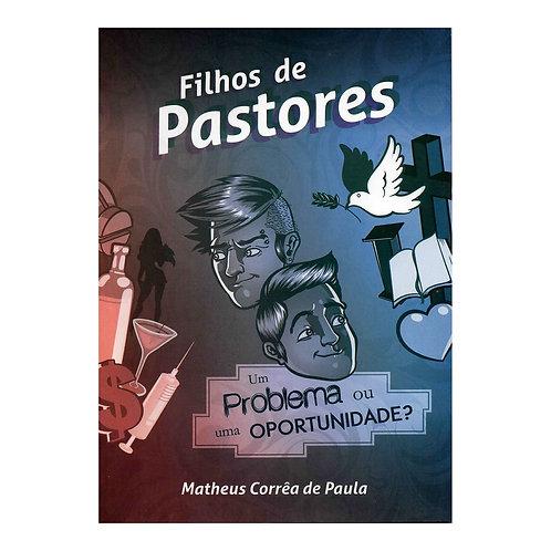Filhos de Pastores - Um Problema ou uma Oportunidade?