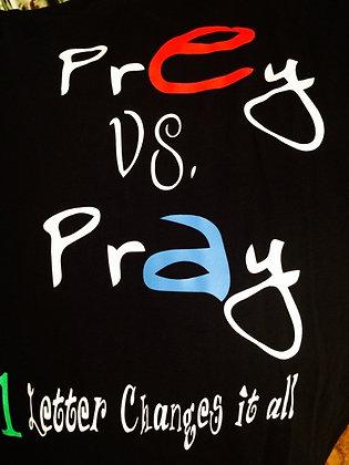 Pray vs. Prey