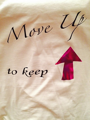Move Up Keep Up