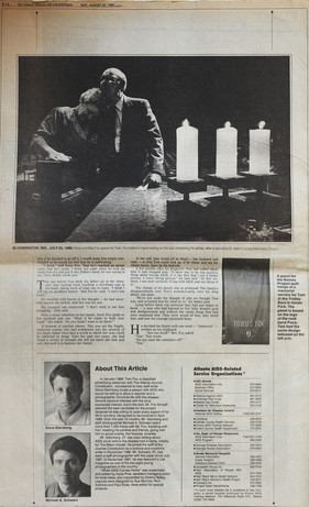 """The Atlanta Journal-Constitution Sunday, August 20, 1989  """"When AIDS Comes Home""""  The back page of this special feature by Michael A. Schwarz and Steve Sternberg includes images of Tom's parents, Bob and Doris Fox, at a memorial service for Tom at St. Mark's United Methodist Church in Bloomington, Indiana, and of Tom's Names Project quilt panel. The page also includes biographies of the two journalists and information about AIDS support organizations in the Atlanta area."""