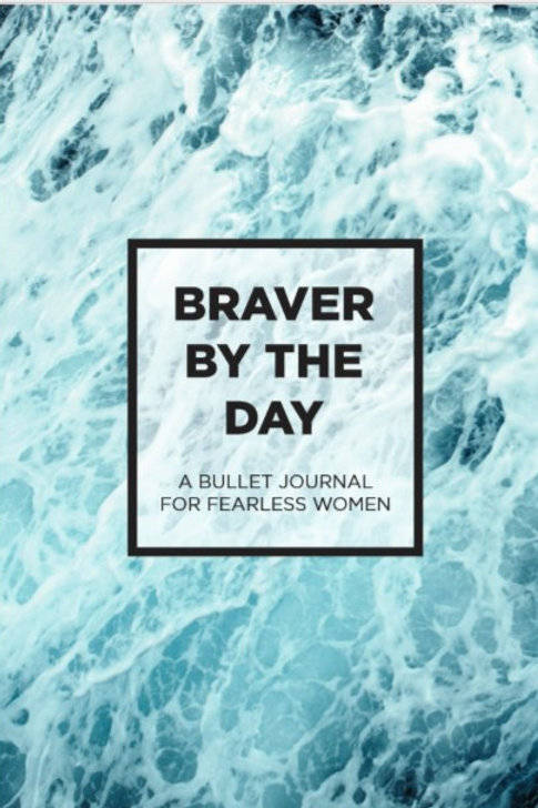 Braver By the Day: Softcover