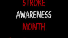 Stroke Awareness Month - Time Matters