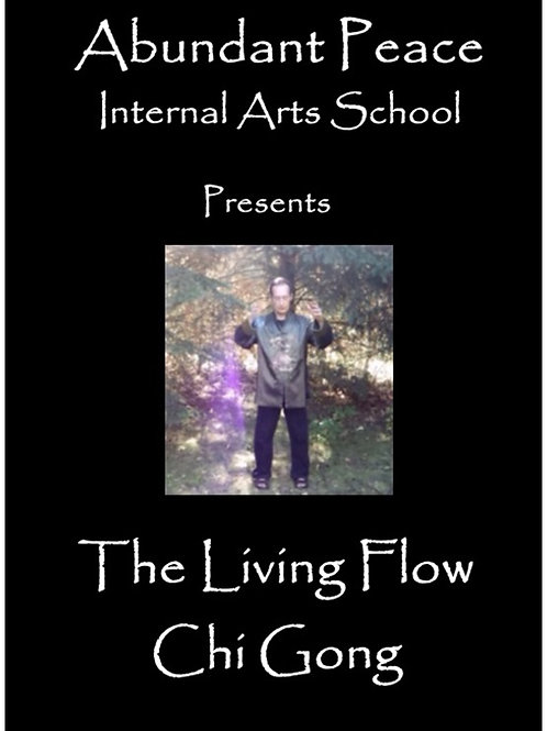 The Living Flow Chi Gong
