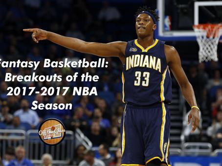 Fantasy Basketball: Breakouts of the 2017-2018 NBA Season