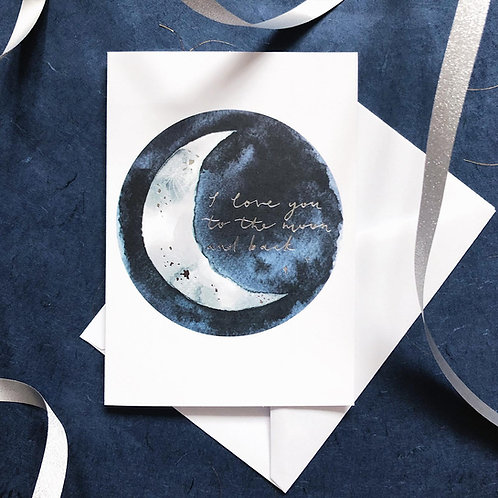 LOVE YOU TO THE MOON (II) | SILVER FOILED CARD