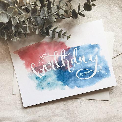 HAPPY BIRTHDAY TO YOU   WATERCOLOUR RAINBOW CARD