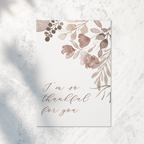 SO THANKFUL FOR YOU | GREETING CARD
