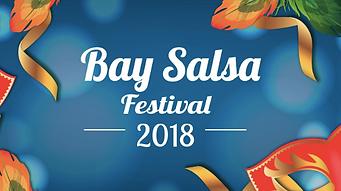 Bay Salsa Festival 2018