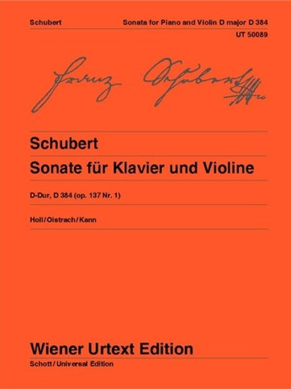 Franz Schubert: Sonata - D major for violin and piano op. 137/1 D 384