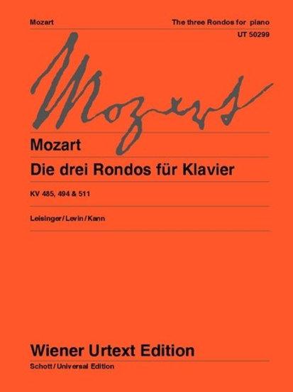 Wolfgang Amadeus Mozart: The three Rondos for piano KV485, 494, 511