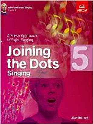 Bullard, Alan: Joining the Dots Singing, Grade 5