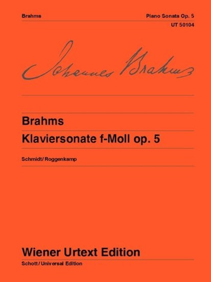 Johannes Brahms: Piano Sonata - F minor for piano op. 5