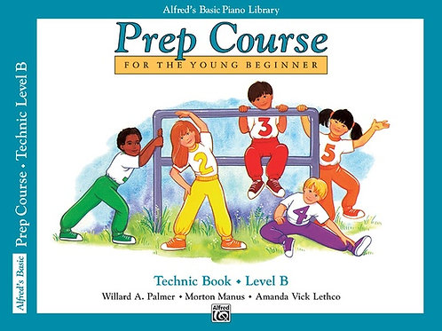 Alfred's Basic Piano Prep Course: Technic Book B