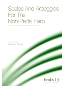 Scales and Arpeggios, grades 1-5 (ABRSM) for the non-pedal harp