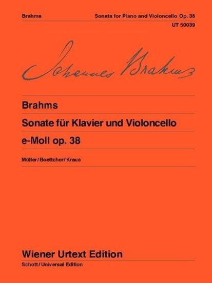 Johannes Brahms: Sonata - E minor for violoncello and piano op. 38