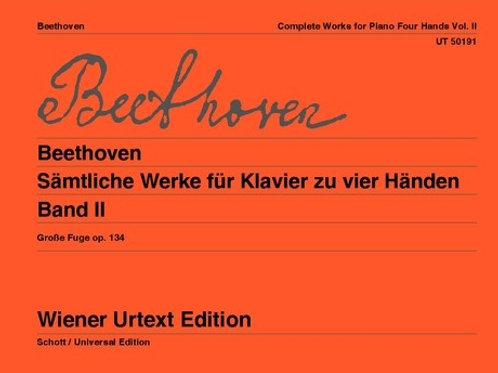 Ludwig van Beethoven: Works for Piano 4 Hands for piano four hands 134