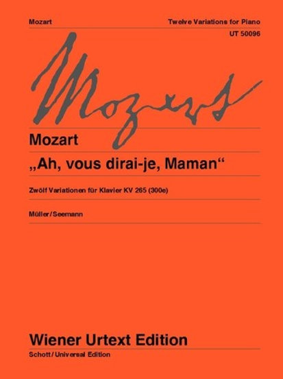 Wolfgang Amadeus Mozart: Ah, vous dirai-je, Maman for piano KV 300e (265)