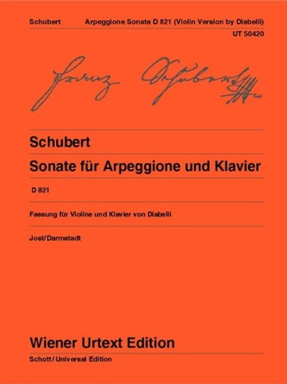 Franz Schubert: Sonata for Arpeggione and piano for violin and piano D 821