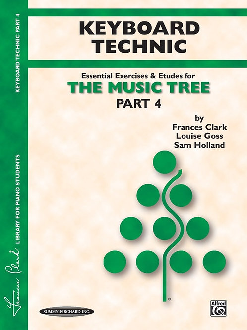The Music Tree: Keyboard Technic, Part 4
