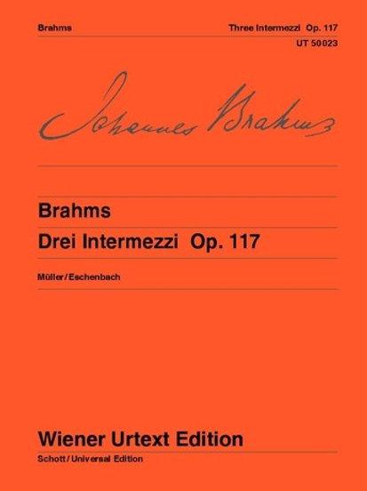 Johannes Brahms: 3 Intermezzos for piano op. 117