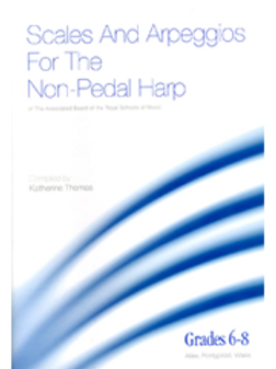 Scales and Arpeggios, grades 6-8 (ABRSM) for the non-pedal harp