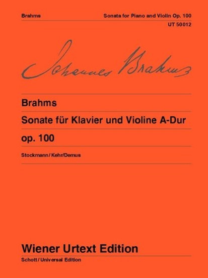 Johannes Brahms: Sonata - A major for violin and piano op. 100