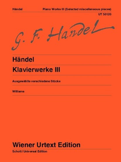 Georg Friedrich H?ndel: Piano Works for piano Vol. 3