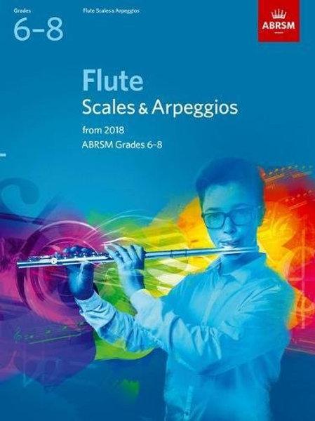 Flute Scales & Arpeggios, ABRSM Grades 6�V8