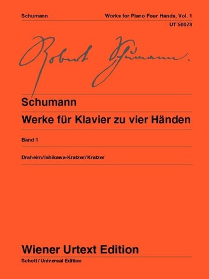 Robert Schumann: Works for Piano 4 Hands for piano 4 hands op. 85, 85 Anh., 130